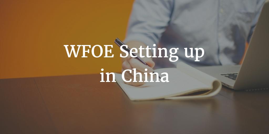 WFOE Setting Up In China