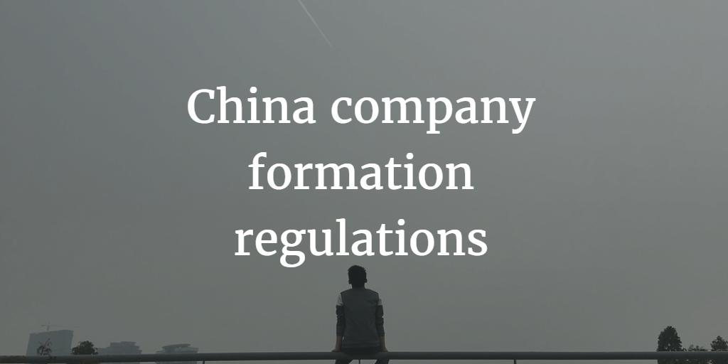 China company incorporation regulations
